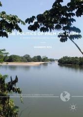 The Politics of Palm Oil Harm