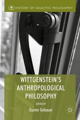 Wittgenstein's Anthropological Philosophy