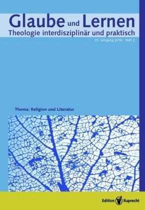 Glaube und Lernen 2/2016 - Einzelkapitel - Religion in Bestsellern - eine theologische Klärung