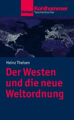 Der Westen und die neue Weltordnung