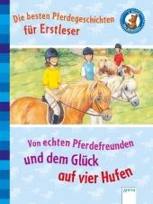 Von echten Pferdefreunden und dem Glück auf vier Hufen Cover