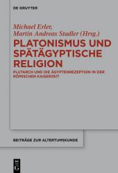 Platonismus und spätägyptische Religion