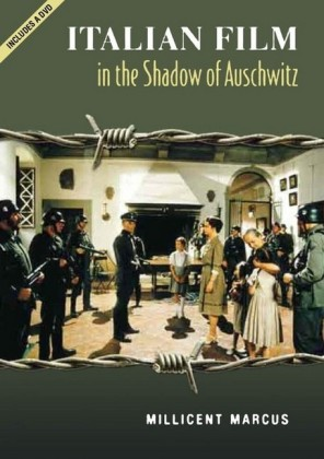 Italian Film in the Shadow of Auschwitz