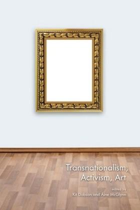 Transnationalism, Activism, Art