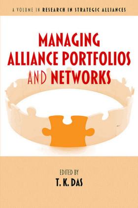 Managing Alliance Portfolios and Networks