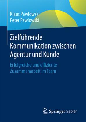 Zielführende Kommunikation zwischen Agentur und Kunde