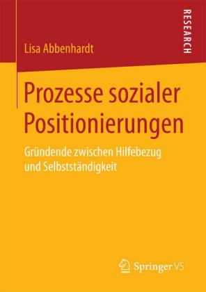 Prozesse sozialer Positionierungen