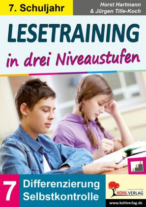 Lesetraining in drei Niveaustufen / Klasse 7