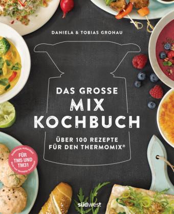 Das große Mix-Kochbuch