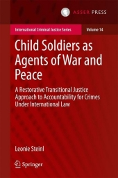 Child Soldiers as Agents of War and Peace