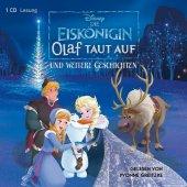 Die Eiskönigin. Olaf taut auf und weitere Geschichten, 1 Audio-CD