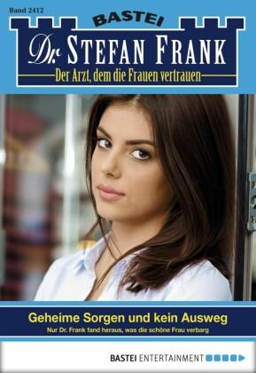Dr. Stefan Frank - Folge 2412