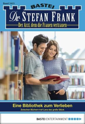 Dr. Stefan Frank - Folge 2413