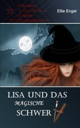 Lisa und das magische Schwert