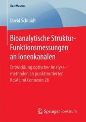 Bioanalytische Struktur-Funktionsmessungen an Ionenkanälen