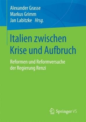 Italien zwischen Krise und Aufbruch