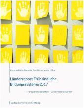 Länderreport Frühkindliche Bildungssysteme 2017