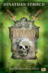 Lockwood & Co. - Das Grauenvolle Grab Cover
