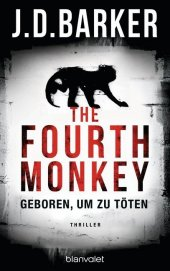 The Fourth Monkey - Geboren, um zu töten Cover