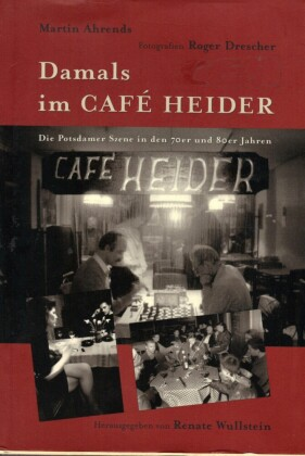 Damals im Café Heider
