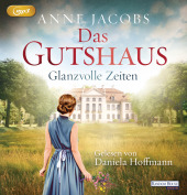 Das Gutshaus - Glanzvolle Zeiten, 2 MP3-CDs Cover