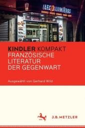 Kindler Kompakt: Französische Literatur der Gegenwart