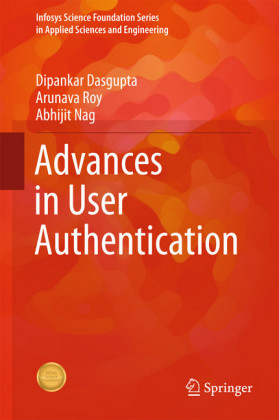 Advances in User Authentication