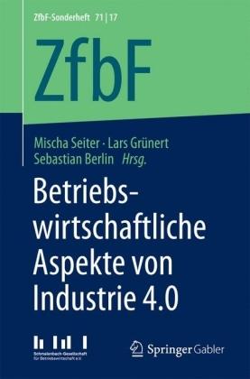 Betriebswirtschaftliche Aspekte von Industrie 4.0