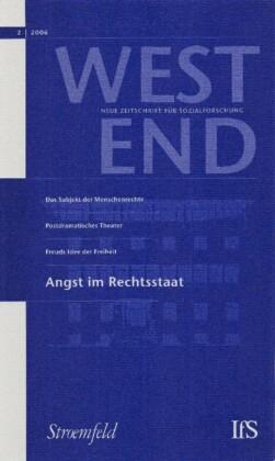 WestEnd 2006/2: Angst im Rechtsstaat