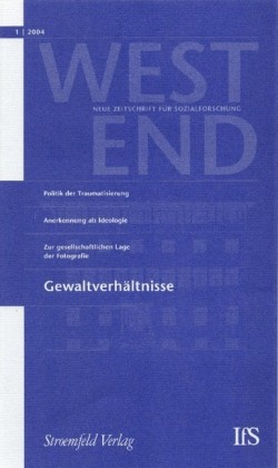 WestEnd 2004/1: Gewaltverhältnisse