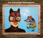 Das Bayerische Aschenputtel, 1 Audio-CD Cover
