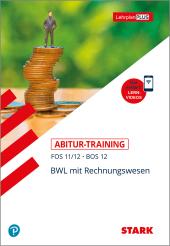 Abitur-Training FOS/BOS - BWL mit Rechnungswesen 11./12. Klasse Cover