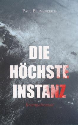 Die höchste Instanz (Kriminalroman)