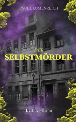 Der Selbstmörder (Berliner-Krimi)