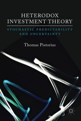 Heterodox Investment Theory
