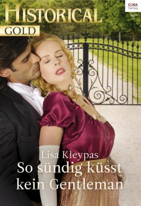 So sündig küsst kein Gentleman