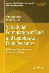 Variational Formulation of Fluid and Geophysical Fluid Dynamics