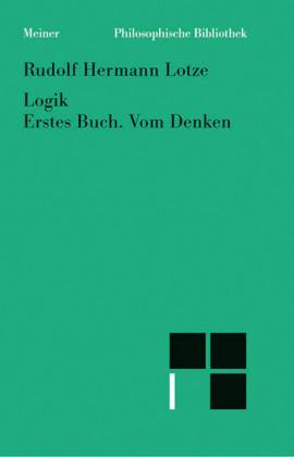 Logik, Erstes Buch. Vom Denken