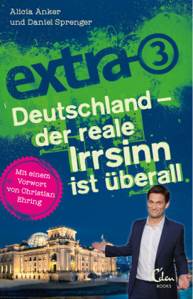 extra 3. Deutschland - Der reale Irrsinn ist überall
