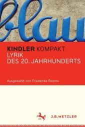 Kindler Kompakt: Lyrik des 20. Jahrhunderts