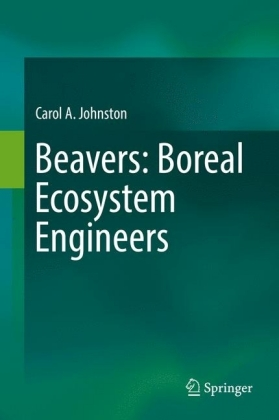 Beavers: Boreal Ecosystem Engineers