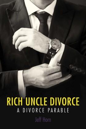 Rich Uncle Divorce