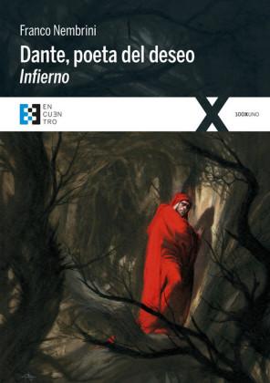 Dante, poeta del deseo. Infierno