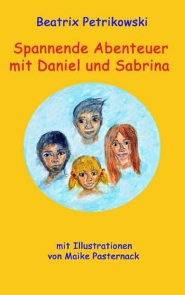 Spannende Abenteuer mit Daniel und Sabrina