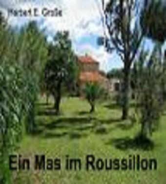 Ein Mas im Roussillon