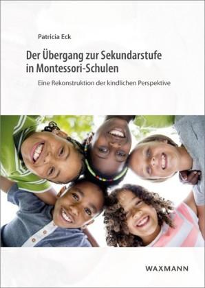 Der Übergang zur Sekundarstufe in Montessori-Schulen