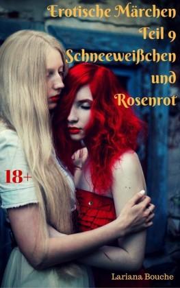 Erotische Märchen - Teil 9 - Schneeweißchen und Rosenrot