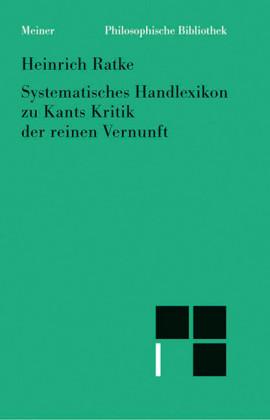 Systematisches Handlexikon zu Kants 'Kritik der reinen Vernunft'