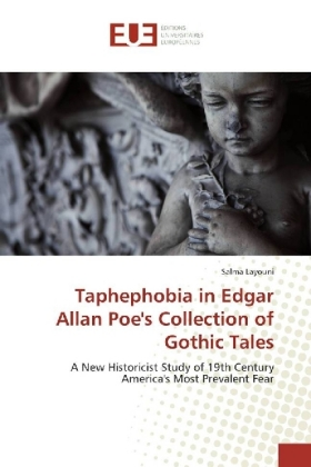 Taphephobia in Edgar Allan Poe's Collection of Gothic Tales