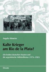 Kalte Krieger am Rio de la Plata?
